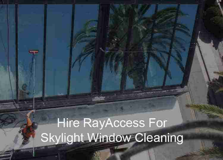 Skylight Window Cleaning Los Angeles
